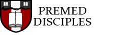 Premed Disciples